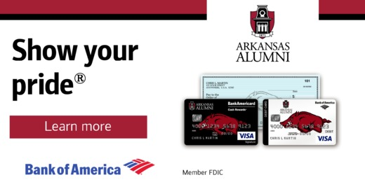 Arkansas Alumni. Show Your Pride. Learn More. Bank of America.